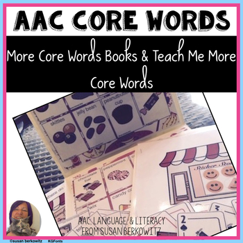 More Core Words Books and Teach Me More Core Activities AA