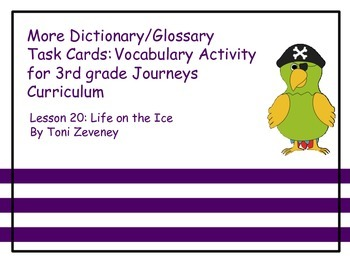 More Dictionary/Glossary Task Cards for Journeys 3rd Grade