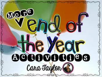 More End of the Year Activities