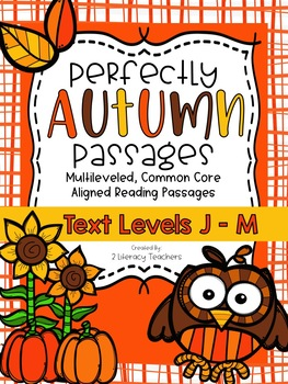 More Fall Passages: CCSS Aligned Leveled Passages & Activities J-M BUNDLE