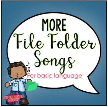 More File Folder Songs for Basic Language