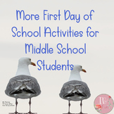 More First Days of Middle School Activities