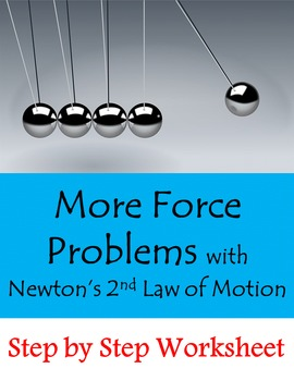 More Force Problems with Newton's 2nd Law