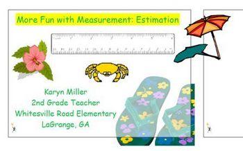 More Fun with Measurement - Estimation