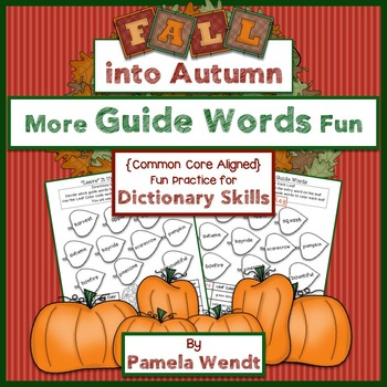 More Guide Words Fun - Fall Theme CCSS Dictionary Skills Activity