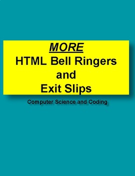 More HTML Bell Ringers and Exit Slips