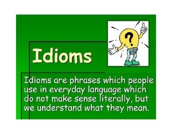 Even More Idioms