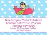 More Irregular Action Verbs Task Cards for Journeys Grade 2