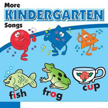 More Kindergarten Songs