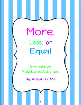 More, Less, or Equal Interactive Notebook Activities
