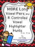 More Long Vowel Pairs and R Controlled Vowels