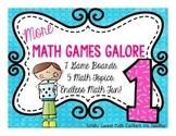 More Math Games Galore Gr. 1 seven board games, five 1st grade math concepts!
