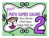 More Math Games Galore Gr. 2 seven board games, five 2nd grade math concepts!