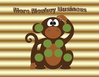 More Monkey Business