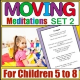 More Moving Meditations