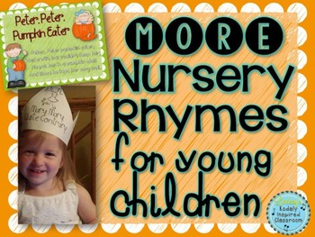 More Nursery Rhymes for Young Children