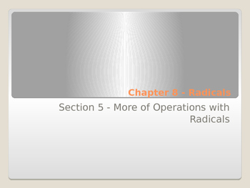 More Operations with Radicals with Foldable