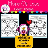 Valentines: More or Less Pre-K and Kindergarten. B&W