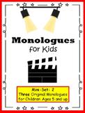 Monologues for Kids (Mini-set #2: 3 original monologues)