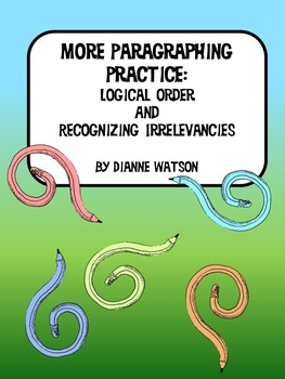 More Paragraphing Practice:  Logical Order and Recognizing