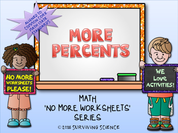 More Percents Activity ( A No More Worksheet Series Math Activity)