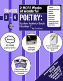 More Poetry: 2-Week Unit w/ 10 MORE Poetry Forms: Gr. 2-6 Student Activity Book