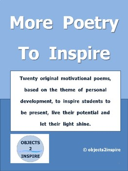 More Poetry To Inspire: motivational poems to encourage success