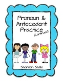 More Pronouns and Antecedents