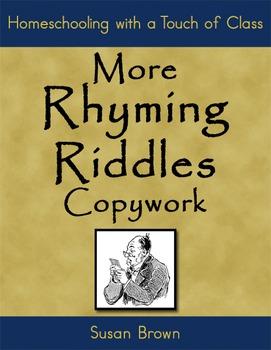More Rhyming Riddles Copywork