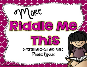 More Riddle Me This-Differentiated Cut and Paste Riddles