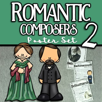 More Romantic Composers Poster Set
