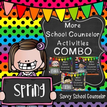 More School Counselor Activities SPRING COMBO