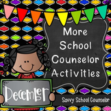 More School Counselor Activities for December