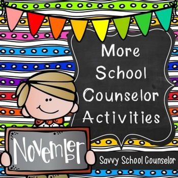 More School Counselor Activities for November