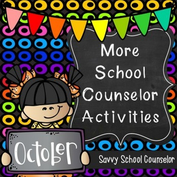 More School Counselor Activities for October