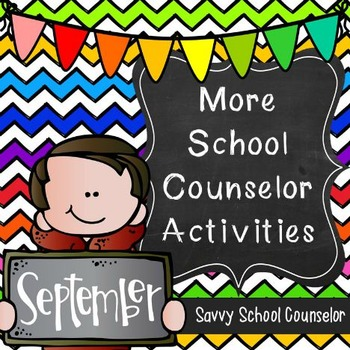 More School Counselor Activities for September