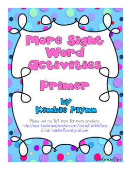 More Sight Word Activities Primer Dolch List