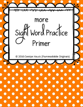 "More Sight Word Practice Dolch Primer 1/2"" Lines"