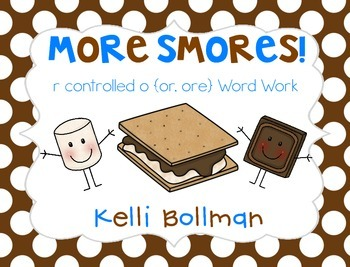 More Smores! {r controlled o} Word Work