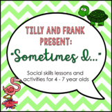 """""""Sometimes I..."""" Social Skills Lessons for Young Children"""