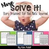 Math Journal Story Problems: More Solve It