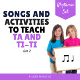 More Songs and Activities to Teach Ta and Ti-Ti