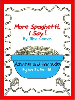 More Spaghetti, I Say! Activities and Printables