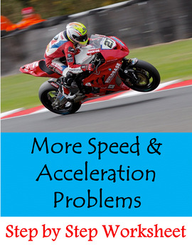 More Speed Problems + Acceleration Problems