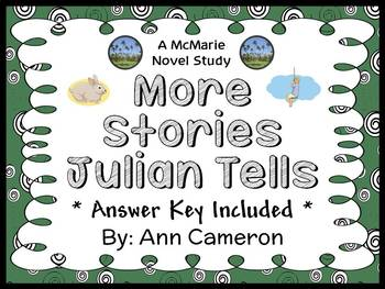 More Stories Julian Tells (Ann Cameron) Novel Study / Comprehension (21 pages)