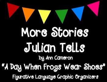 More Stories Julian Tells Chapter 1 Figurative Language Graphic Organizers