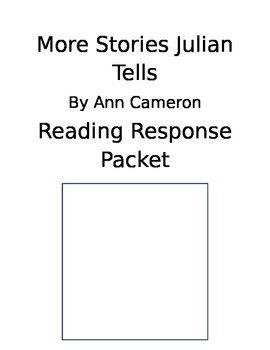 More Stories Julian Tells Reading Response Journal