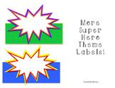 More Superhero Theme Labels