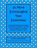 Encouraging Test Incentive Tags #2