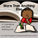 More Than Anything Else-A Reading and Goal Setting Unit